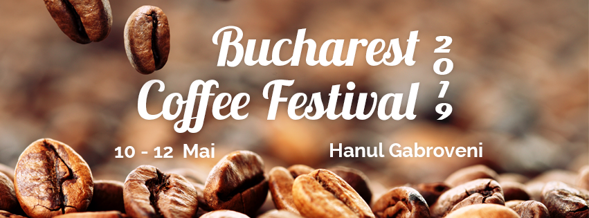 Bucharest Coffee Festival 2019